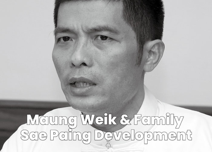 Maung Weik - Maung Weik & Family / Sae Paing Development